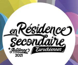 En résidence secondaire - Soirée électro des Eurockéennes
