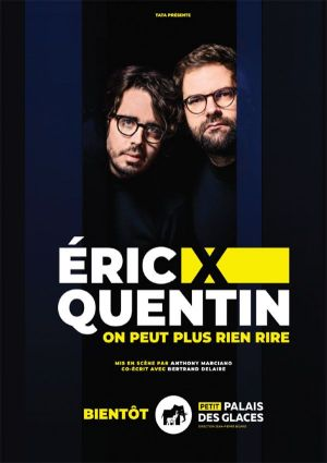 Eric x Quentin: On peut plus rien rire
