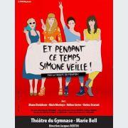 Et Pendant Ce Temps, Simone Veille