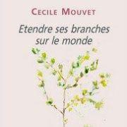 Étendre ses branches sur le monde