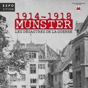 Munster 1914-1918, les désastres de la guerre