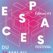 Festival E.S.P.A.C.E.S. #3