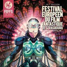 Festival Européen du Film Fantastique de Strasbourg 2017