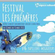 Festival Les Ephémères #6 : La métamorphose des papillons
