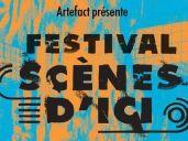 Festival Scènes d\'ici 2017