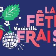 Fête des Fraises à Maxéville 2022