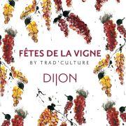 Fêtes de la vigne 2022 à Dijon