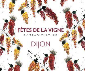 Fêtes de la vigne 2021 à Dijon