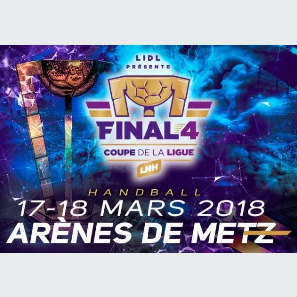 Handball final 4 de la coupe de la ligue metz d1 - Billetterie finale coupe de la ligue ...