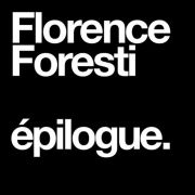 Florence Foresti : Epilogue