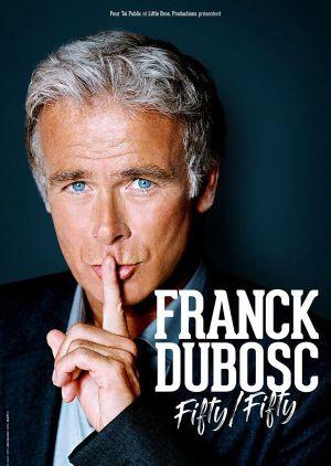 Franck Dubosc : Fifty fifty