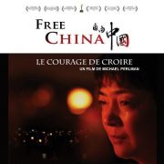 Free China : le courage de croire