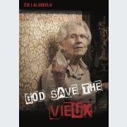 God Save The Vieux