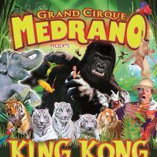 Grand Cirque Medrano : KingKong & les Légendes de la Jungle
