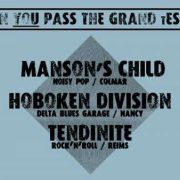 Grand Test : Manson\'s Child x Hobocken Division x Tendinite
