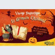 Halloween à Cigoland : Le voyage Fantastique - Le Grimoire d\'Azibaahl