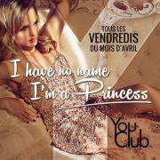 I have no name I\'m a princess
