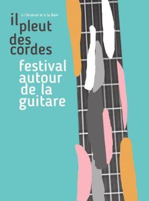 Il pleut des cordes - Festival autour de la guitare 2018 à Metz