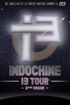 Indochine - 13 Tour 2nd Vague
