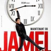 Jamel Debbouze : Maintenant ou Jamel