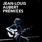Jean-Louis Aubert Premixes - En solo