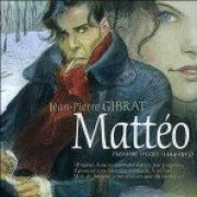 Gibrat Jean-Pierre : Mattéo