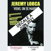 Jérémy Lorca : Viens, on se marre