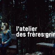 L\'Atelier des frères Grimm