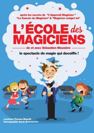 L\'Ecole des magiciens