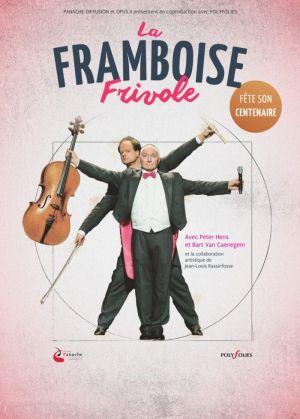 La Framboise Frivole fête son centenaire !