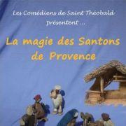 Noël 2018 à Thann : Spectacle «La Magie des Santons de Provence»