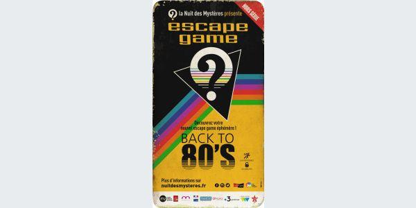 La Nuit des Mystères présente : Back To 80's - L'Escape Game