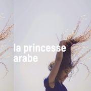 La Princesse arabe