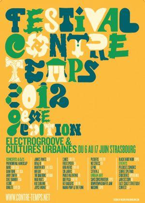 Le Festival Contre Temps célèbre les cultures urbaines et la musique électro groove tous les ans en juin à Strasbourg