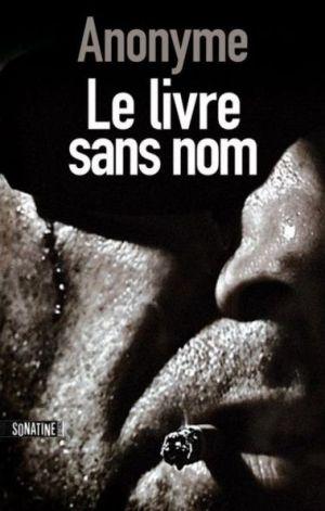 Le Festival sans nom, le polar à Mulhouse tire son nom du Livre sans nom paru en 2007 aux éditions Sonatine