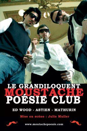Le Grandiloquent moustache poésie club