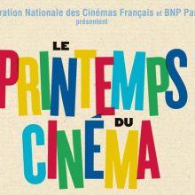 Le Printemps du Cinéma 2019