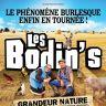 Les Bodin\'s : Grandeur Nature
