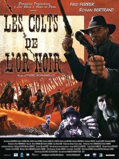 Les colts de l'or noir