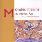 Les Mondes marins au Moyen-Âge