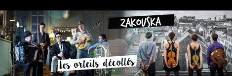 Les Orteils Décollés + Zakouska
