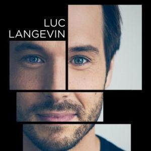 Luc Langevin : Maintenant demain