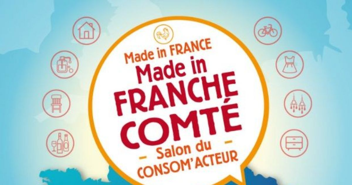 Made in france made in franche comt andelnans foire for Salon made in france 2018