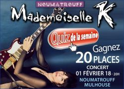 Mademoiselle K au Noumatrouff