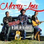 Mary-Lou : Le Goût de la Liberté