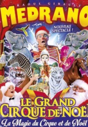 Medrano : Le Grand Cirque de Noël à Metz