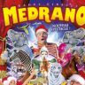 Medrano : Le Grand Cirque de Noël à Nancy