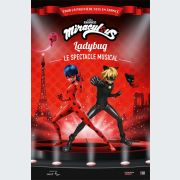 Miraculous - Ladybug, le spectacle musical
