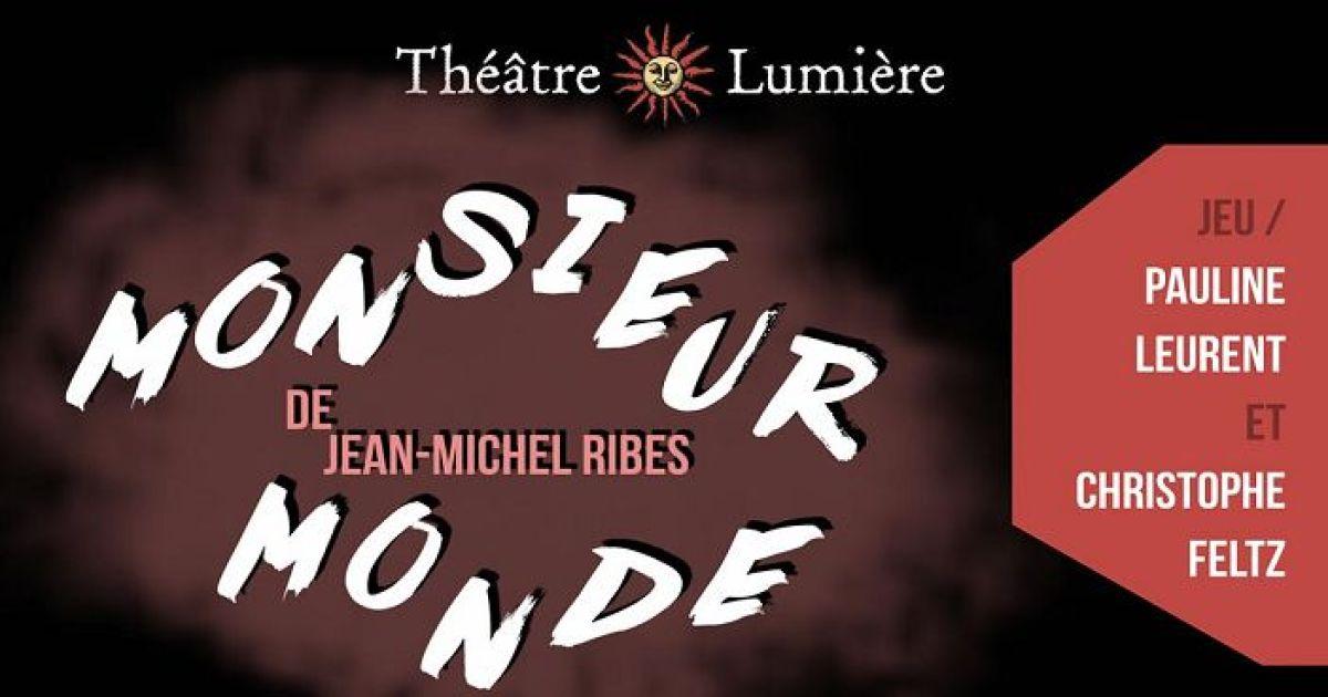 Monsieur Monde S Lestat Et Strasbourg Spectacle