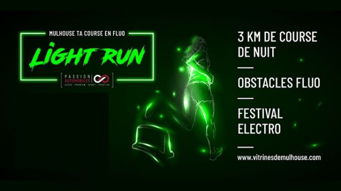 Mulhouse Light Run 2019 - Ta course en fluo